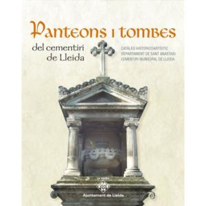 Primera parte de Panteons i Tombes del Cementiri de lleida